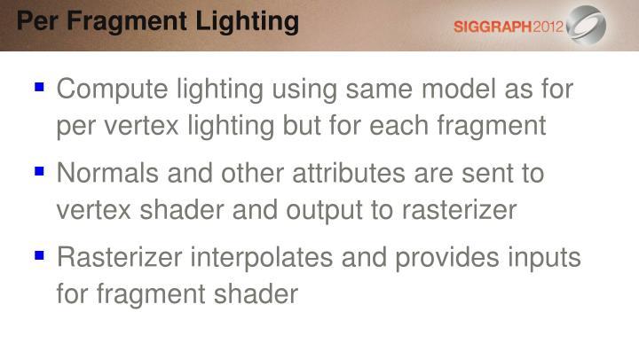 Per Fragment Lighting