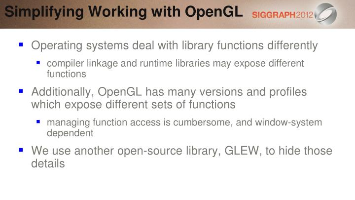 Simplifying Working with OpenGL
