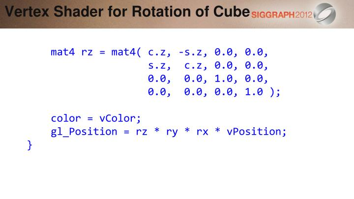 Vertex Shader for Rotation of Cube