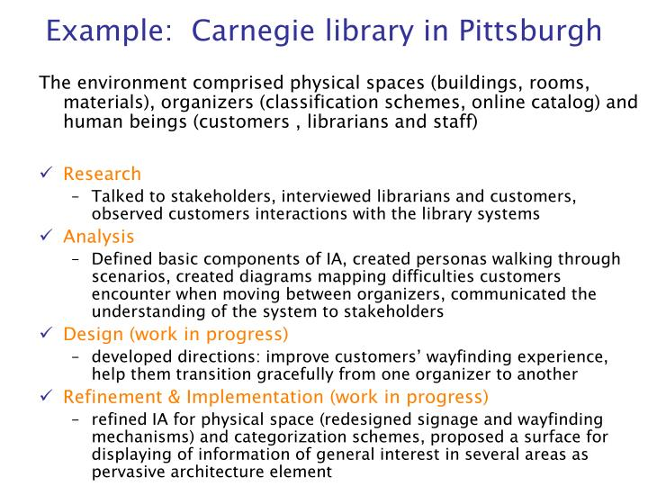 Example:  Carnegie library in Pittsburgh