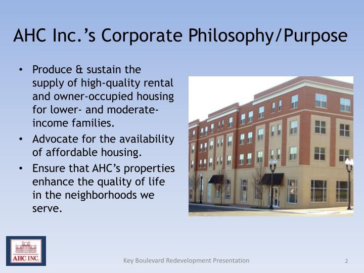 AHC Inc.'s Corporate Philosophy/Purpose