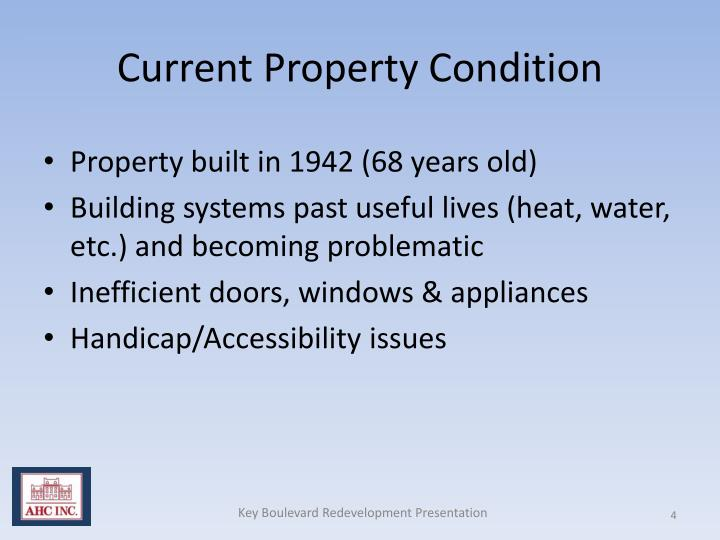 Current Property Condition