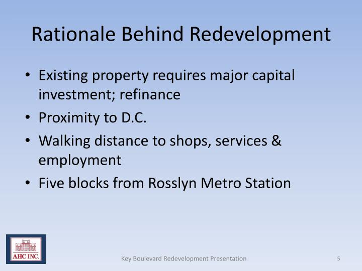 Rationale Behind Redevelopment