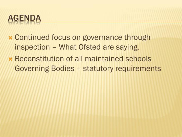 Continued focus on governance through inspection – What Ofsted are saying.