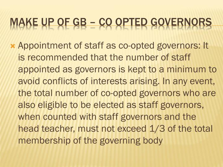 Appointment of staff as co-opted governors: It is recommended that the number of staff