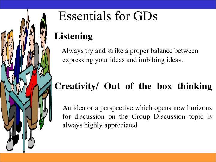 Essentials for GDs