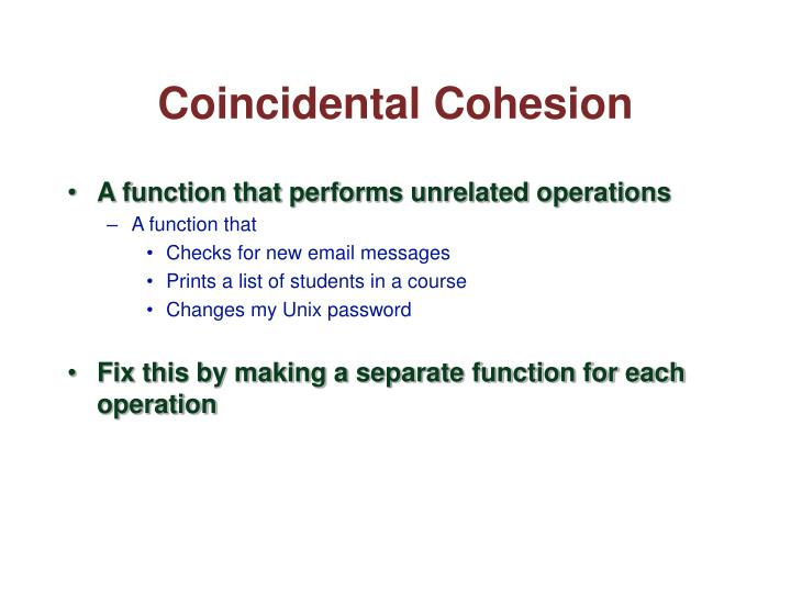 Coincidental Cohesion