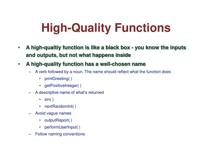 High-Quality Functions