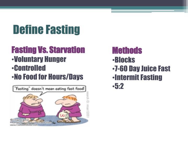 Define Fasting