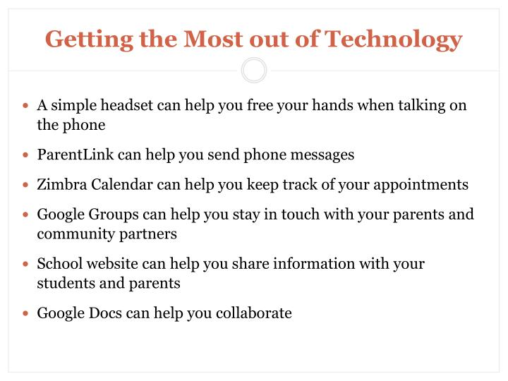 Getting the Most out of Technology