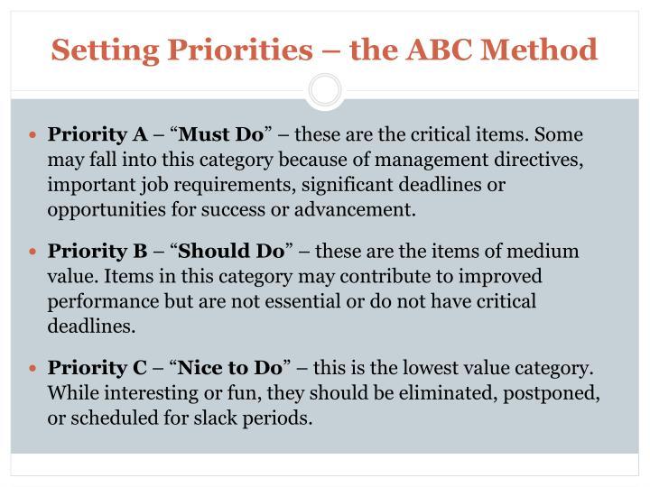 Setting Priorities – the ABC Method