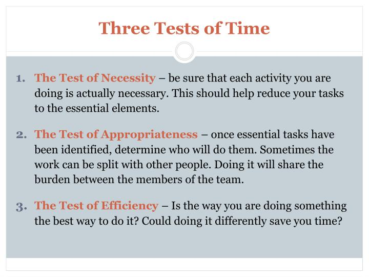 Three Tests of Time