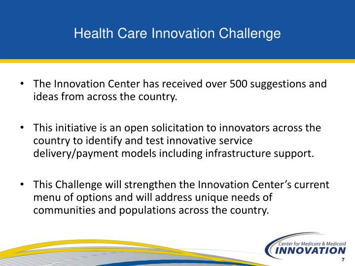 The Innovation Center has received over 500 suggestions and ideas from across the country.