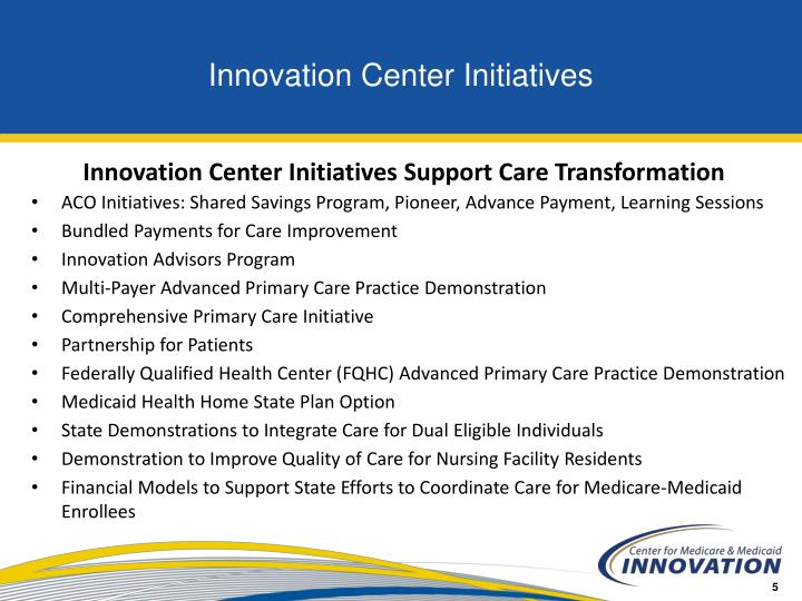 Innovation Center Initiatives