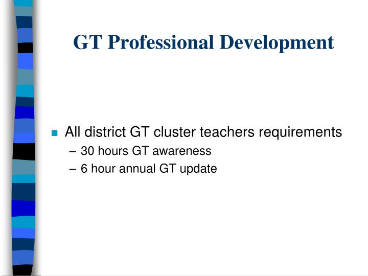 GT Professional Development