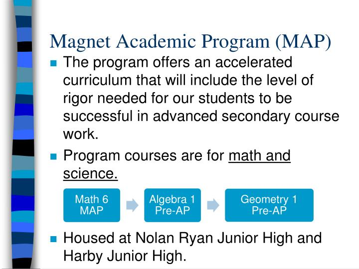 Magnet Academic Program (MAP)