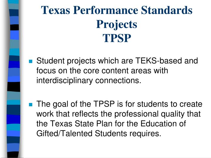 Texas Performance Standards Projects