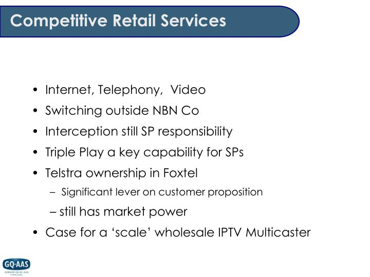 Competitive Retail Services