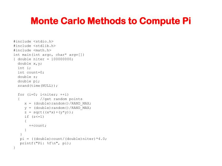 Monte Carlo Methods to Compute Pi
