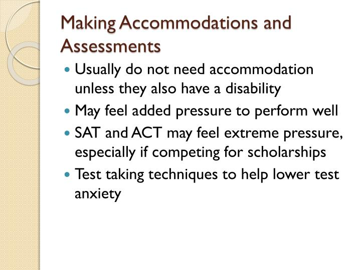Making Accommodations and Assessments