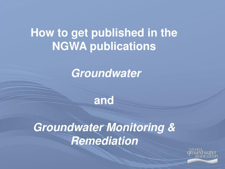 How to get published in the NGWA publications