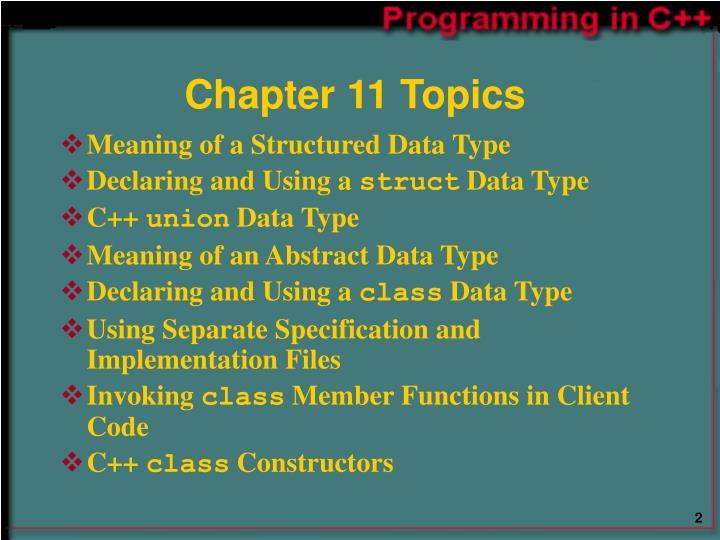 Chapter 11 Topics