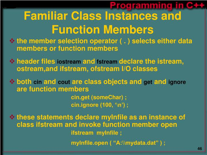 Familiar Class Instances and Function Members