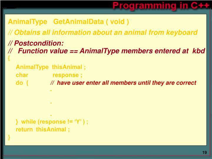 AnimalType   GetAnimalData ( void )