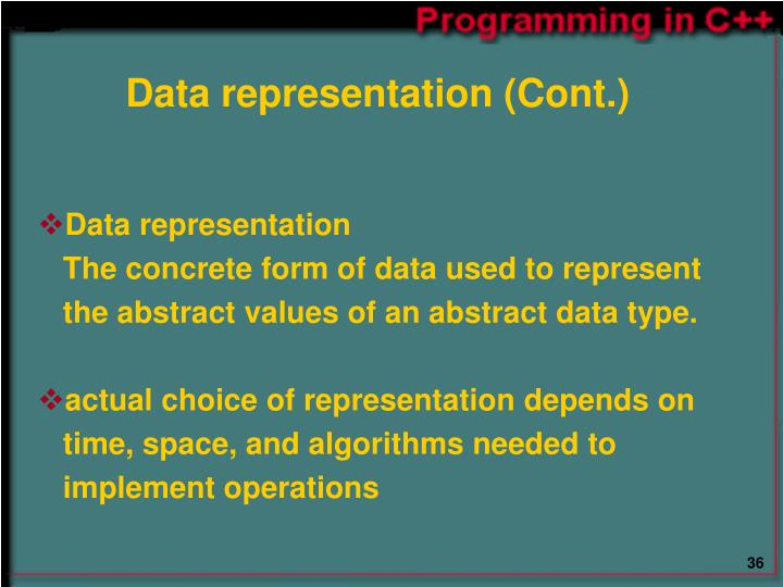 Data representation (Cont.)