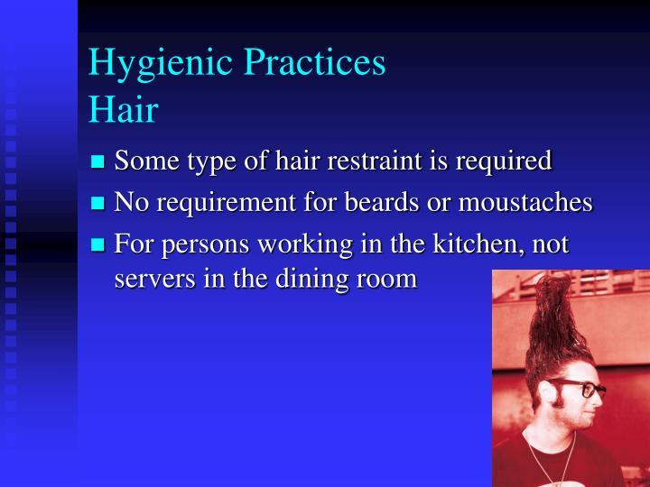 Hygienic Practices