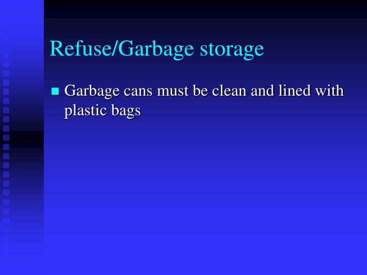 Refuse/Garbage storage