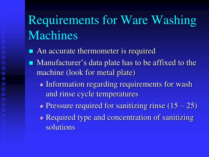 Requirements for Ware Washing Machines