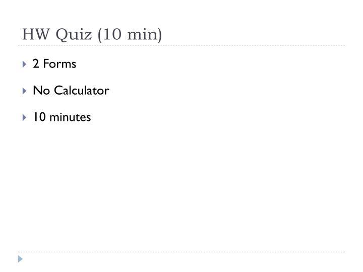 HW Quiz (10 min)