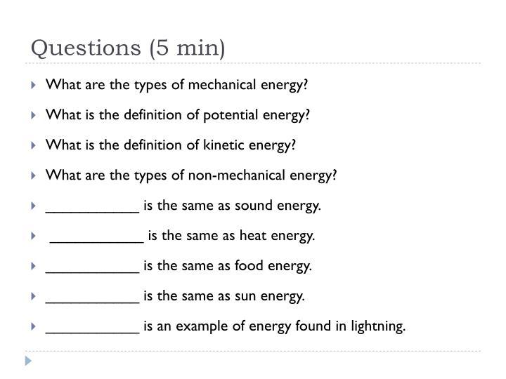 Questions (5 min)