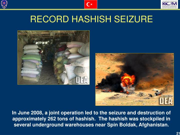 RECORD HASHISH SEIZURE
