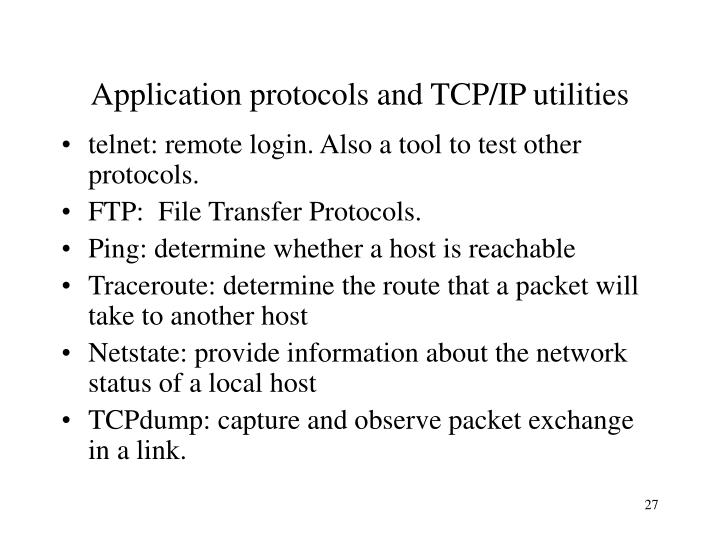 Application protocols and TCP/IP utilities