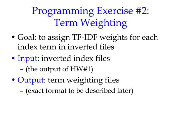 Programming Exercise #2: