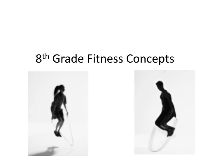 8 th grade fitness concepts