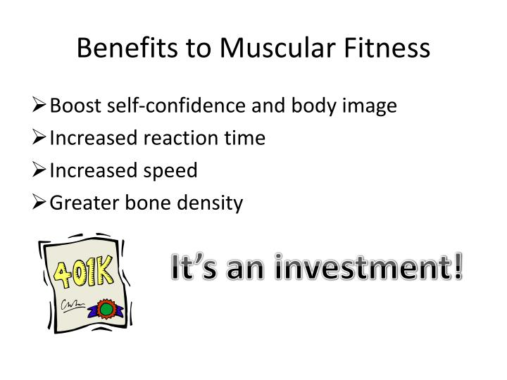 Benefits to Muscular Fitness