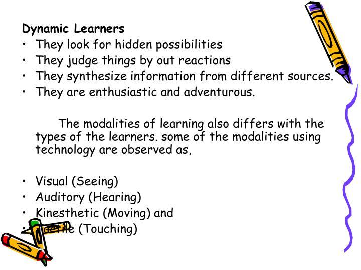 Dynamic Learners