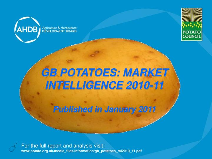 Gb potatoes market intelligence 2010 11 published in january 2011