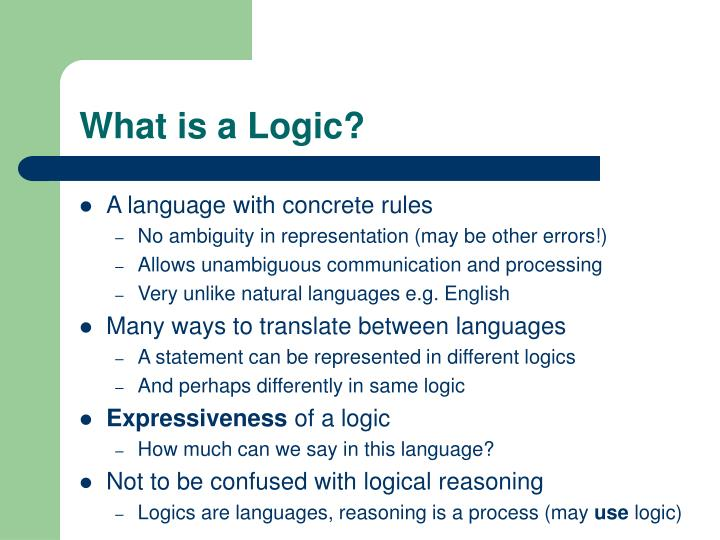 What is a Logic?
