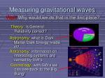 measuring gravitational waves1