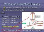 measuring gravitational waves4