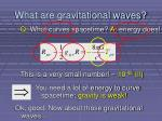 what are gravitational waves3