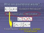 what are gravitational waves4
