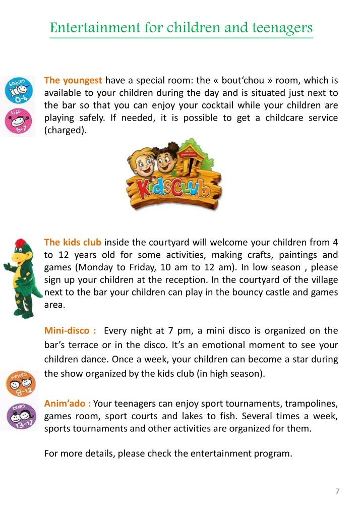 Entertainment for children and teenagers