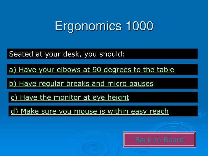 Ergonomics 1000
