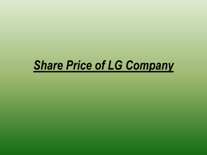Share Price of LG Company