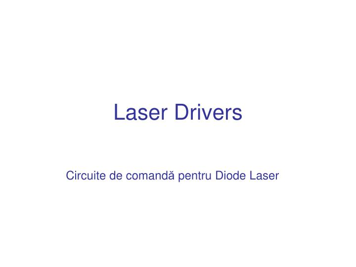 Laser Drivers